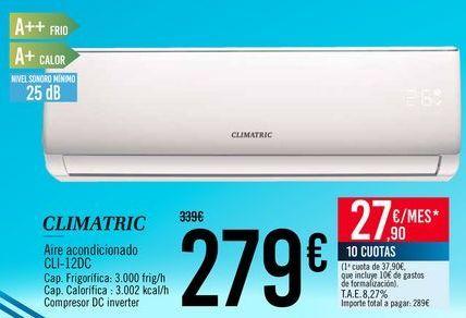 Oferta de CLIMATRIC Aire acondicionado CLI-12DC por 279€