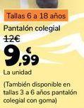 Oferta de Pantalón colegial  por 9,99€