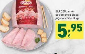 Oferta de ELPOZO jamón cocido extra en su jugo, al corte el kg por 5,95€
