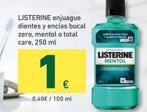 Oferta de LISTERINE enjuague dientes y encias bucal zero, mentol o total care, 250ml por 1€