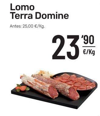 Oferta de Lomo Terra Domine por 23,9€
