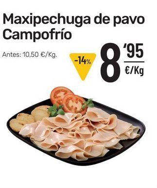 Oferta de Maxipechuga de pavo Campofrío por 8,95€