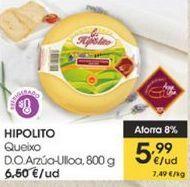 Oferta de Queso D.O Arzúa-Ulloa, 800 g Hipolito por 5,99€