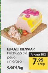 Oferta de Pechuga de pavo  sin grasa El Pozo Bienstar por 7,95€
