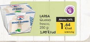 Oferta de Queso fresco Larsa, 250 g por 1,64€