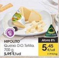 Oferta de Queso D.O Tetilla, 700 g  Hipólito por 5,45€