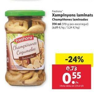 Oferta de Champiñones laminads Freshona por 0,55€