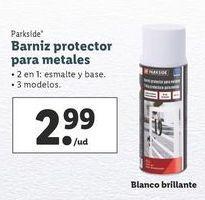 Oferta de Barniz protector para metales Parkside por 2,99€