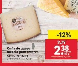 Oferta de Cuña de queso mezcla gran reserva  por 2,38€