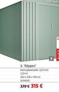 Oferta de Caseta de metal por 315€
