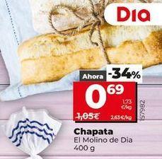Oferta de Chapata El Molino Dia 400 g por 0,69€