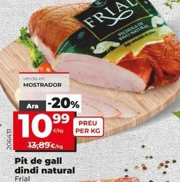 Oferta de Pechuga de pavo Frial por 10,99€
