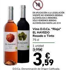 "Oferta de Vino D.O.Ca. ""Rioja"" EL HAYEDO Rosado o Tinto por 3,59€"