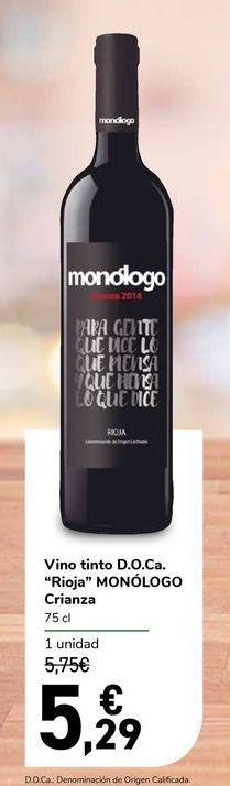 """Oferta de Vino tinto D.O.Ca. """"Rioja"""" MONÓLOGO Crianza por 5,29€"""