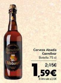 Oferta de Cerveza Abadía Carrefour por 1,59€