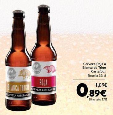 Oferta de Cerveza Roja o Blanca de Trigo Carrefour por 0,89€