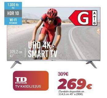 Oferta de TD SYSTEMS TV K43DLJ12US por 269€