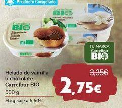 Oferta de Helado de vainilla o chocolate Carrefour BIO por 2,75€
