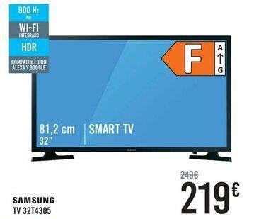 Oferta de SAMSUNG TV 32T4305  por 219€