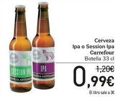 Oferta de Cerveza Ipa o Session Ipa Carrefour  por 0,99€