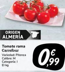 Oferta de Tomate rama carrefour por 0,99€