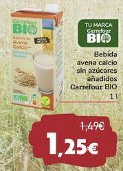 Oferta de Bebida avena calcio sin azúcares añadidos Carrefour BIO por 1,25€