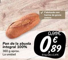 Oferta de Pan de la abuela integral 100%  por 0,89€