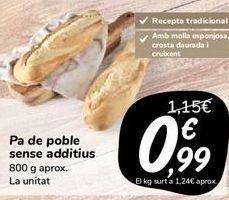 Oferta de Pan de pueblo SIN ADITIVOS  por 0,99€