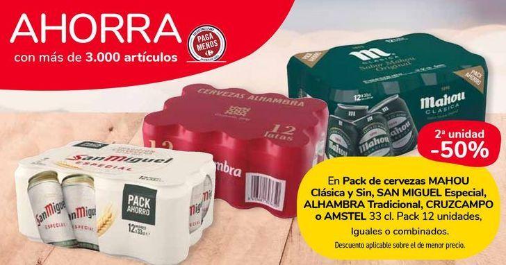Oferta de En Pack de cerveza MAHOU Clásica y Sin, SAN MIGUEL Especial, ALHAMBRA Tradicional, CRUZCAMPO o AMSTEL  por