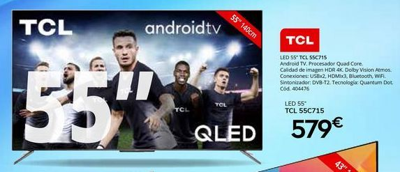 Oferta de Tv led 55'' TCL por 579€
