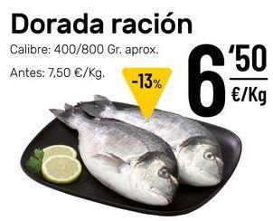 Oferta de Dorada ración por 6,5€