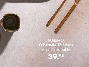 Oferta de Cubertería SUBLIMO  por 39,95€