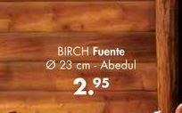 Oferta de Fuente BIRCH por 2,95€