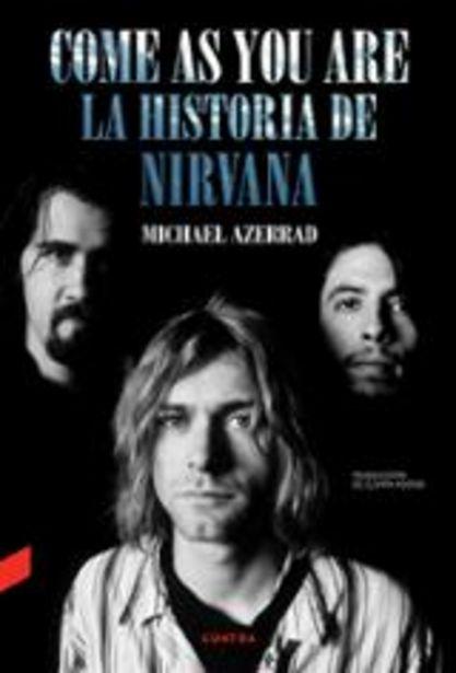 Oferta de Azerrad, Michael Come as you are la historia de Nirvana por 24,9€