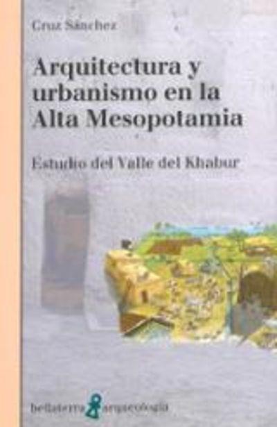 Oferta de Sánchez, Cruz Arquitectura y urbanismo en la Alta Mesopotamia por 15€