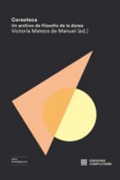 Oferta de Mateos de Manuel, Victoria (ed.) Coreoteca. Un archivo de filodsofía de la danza por 18€