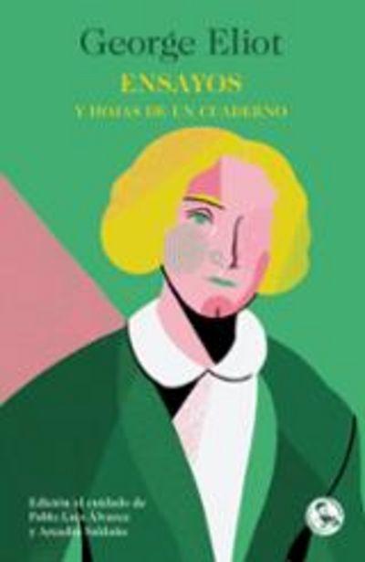 Oferta de Eliot, George Ensayos y hojas de un cuaderno por 17€