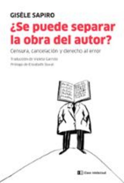Oferta de Sapiro, Gisèle ¿Se puede separar la obra del autor? Censura, cancelación y derecho al error por 18€
