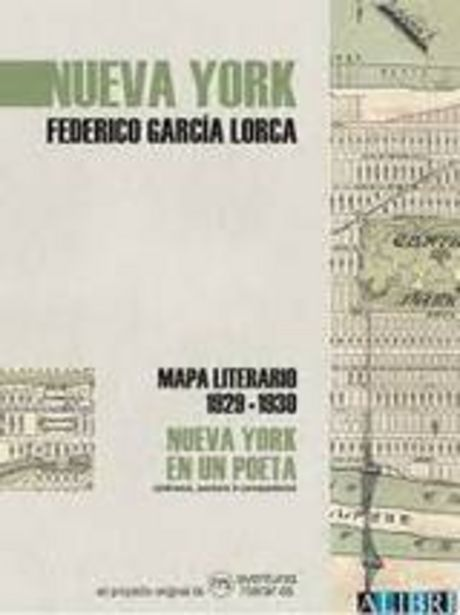 Oferta de García Lorca, Federico  Nueva York en un poeta. Mapa literario 1929-1930 por 19€
