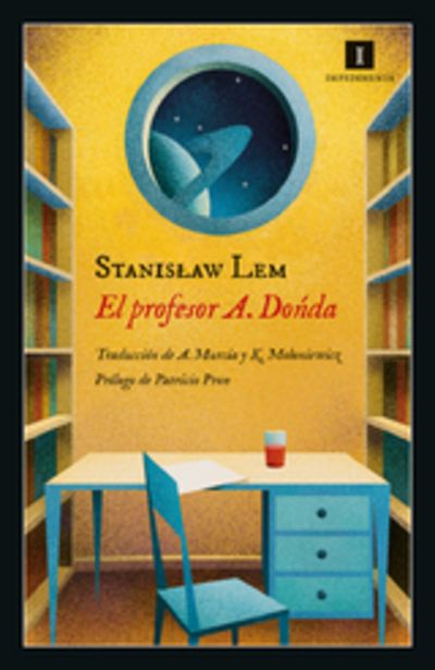 Oferta de Lem, Stanislaw  El Profesor A. Donda. De las memorias de Ijon Tichy por 14,25€