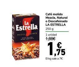 Oferta de Café molido Mezcla, Natural o Descafeinado La Estrella 250 g por 1,75€