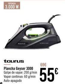 Oferta de Taurus Plancha Geyser 3000 por 55€