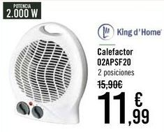 Oferta de King d' Home Calefactor 02APSF20 por 10,99€