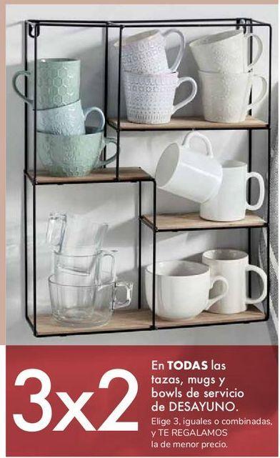 Oferta de En TODAS las tazas, mugs y bowls de servicio de DESAYUNO por