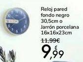 Oferta de Reloj pared fondo negro o Jarrón porcelana por 9,99€