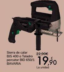 Oferta de Sierra de cala BJS 400 o Taladro percutor BID 650/1 BAVARIA  por 19,9€