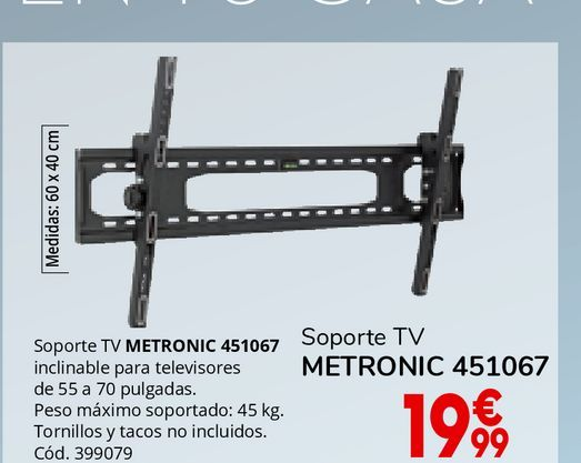 Oferta de Soporte para tv Metronic por 19,99€