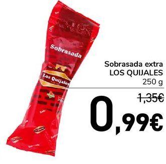 Oferta de Sobrasada extra Los Quijales 250 g por 0,99€