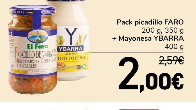 Oferta de Pack picadillo Faro 200 g, 350 g + mayonesa Ybarra 400 g por 2€