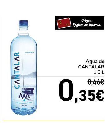 Oferta de Agua de CANTALAR 1.5 L por 0,36€